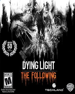 ESD Dying Light The Following
