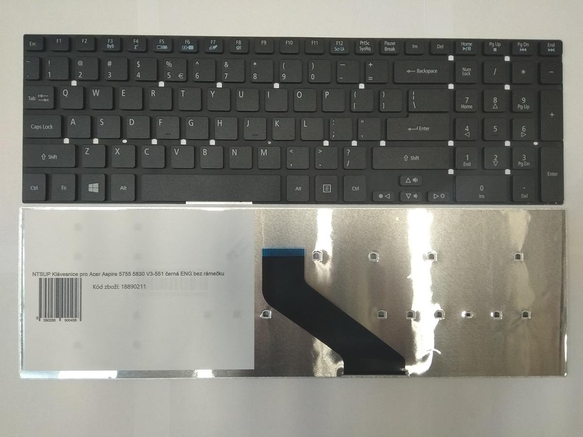 NTSUP Klávesnice pro Acer Aspire 5755 5830 V3-551 V3-571 V3-771 černá ENG bez rámečku